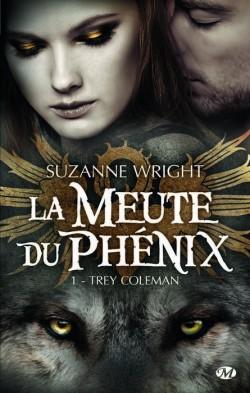 La meute du Phenix, Tome 1 : Trey Coleman de Suzanne Wright