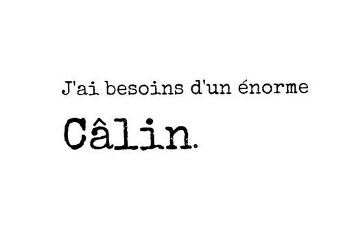 Câlins...