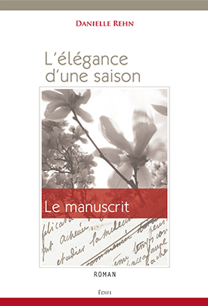 Le manuscrit / 2012 - ROMAN