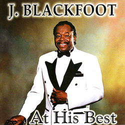 J. Blackfoot - At His Best - Complete CD