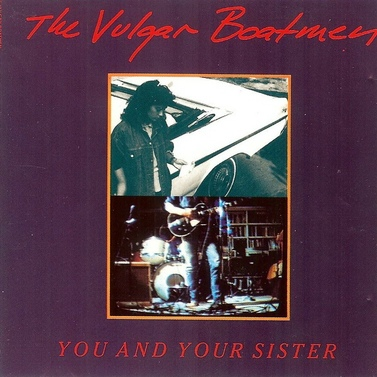 Retro (1): The Vulgar Boatmen - You and Your sister (1989)