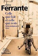 Elena Ferrante, Celle qui fuit et celle qui reste, Gallimard
