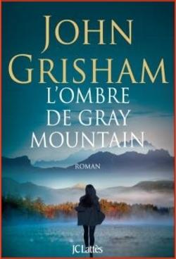 """""""Gray Mountain"""" (John Grisham) : la destruction des Appalaches par les mines de charbon à ciel ouvert."""