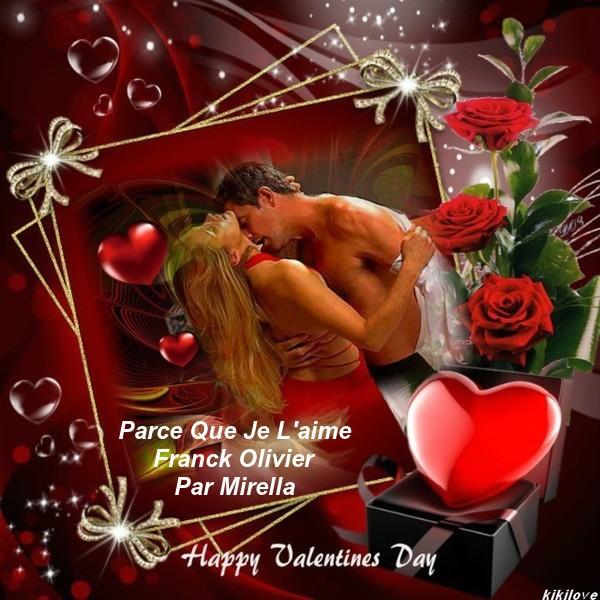Happy Valentines Day   Parce Que Je L'aime   Franck Olivier   Par Mirella