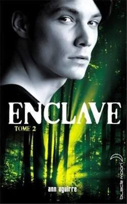 """Enclave"" - Tome2 d'Ann Aguirre"