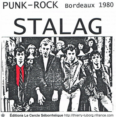 Frenchy But Chic # 145 : Stalag - Punk-rock Bordeaux (1980)