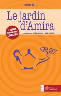 Le jardin d'Amira (Michel HUTT)