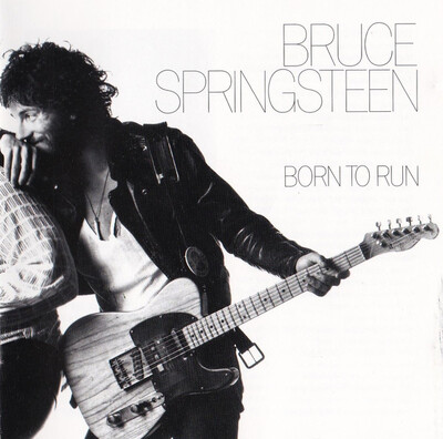 Mes Indispensables # 16: Bruce Springsteen - Born to Run (1975)