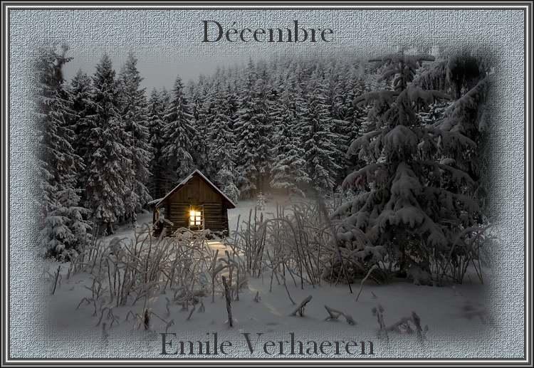 """"""" Décembre """" poème d'Emile Verhaeren"""