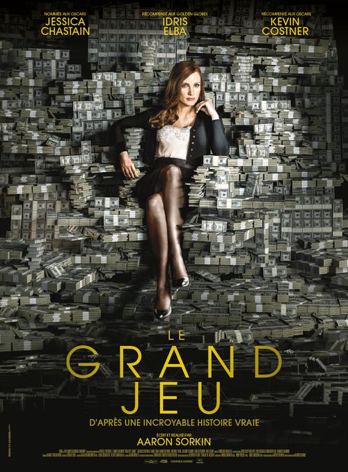 Premier film d'Aaron Sorkin « LE GRAND JEU » avec Jessica Chastain et Idris Elba sortira le 3 janvier 2018.