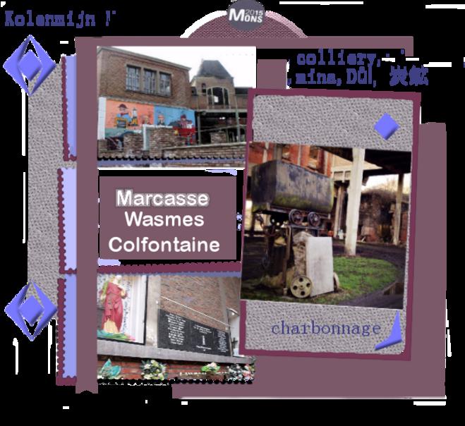 Marcasse,charbonnage,Kolenmijn Marcasse,colliery,mina,Důl,  炭鉱 ,miner, van gogh, colfontaine, wasmes, borinage, mons2015, louisette, blogs