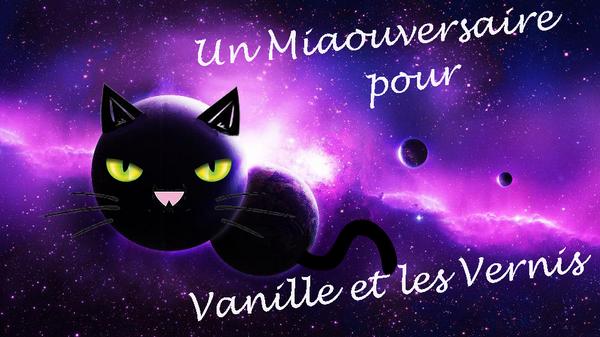 Un miaouversaire pour Vanille et les vernis