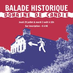 Balades Historiques du Domaine de Candie