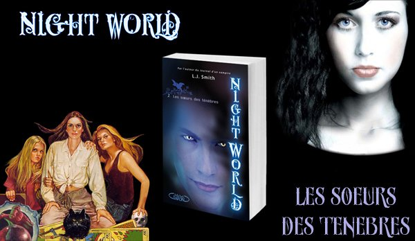 Night World tome 2, Les S½urs des ténèbres (Daughters of Darkness)