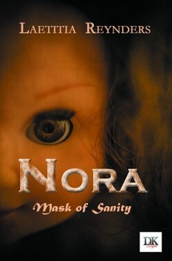 Nora, Mask of Sanity - Laetitia Reynders