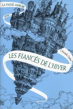 Couverture de La Passe-Miroir - Livre 1 : Les fiancés de l'hiver