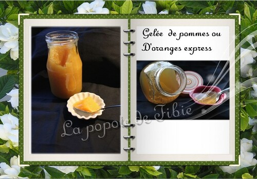 Gelée de pommes ou d'orange express