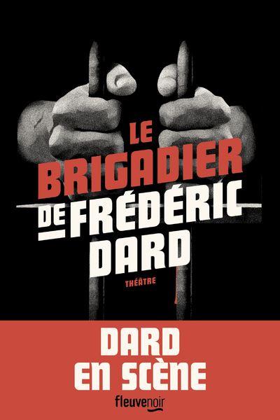 Le brigadier de Frédéric Dard, Fleuve noir, 2018