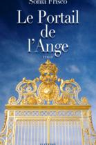 Le Portail de l'Ange by Sonia Frisco