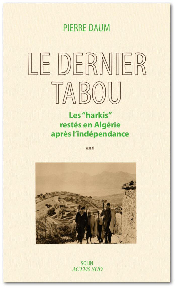 Censure au salon du livre de Mouans-Sartoux : Pierre Daum jugé indésirable pour son livre sur les Harkis