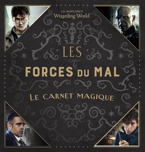 J.K. Rowling's wizarding world – Les forces du mal : le carnet magique