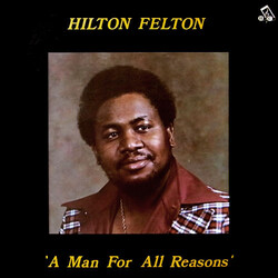 Hilton Felton - A Man For All Reasons - Complete LP
