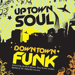 V.A. - Uptown Soul . Downtown Funk - Complete CD