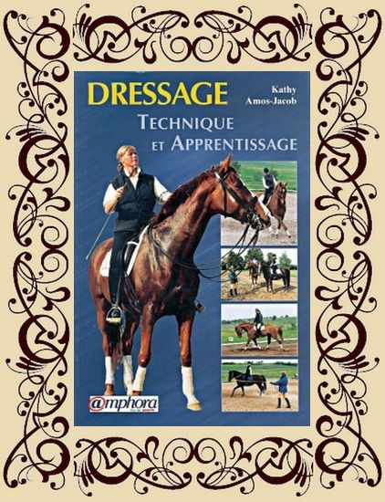 Dressage : Technique et apprentissage