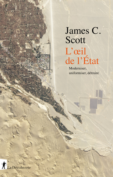 L'œil de l'État   -   James C. Scott