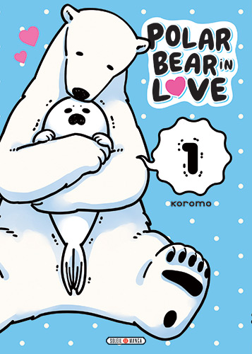 Polar bear in love - Tome 01 - Koromo