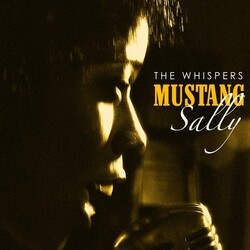 The Whispers - Mustang Sally - Complete CD