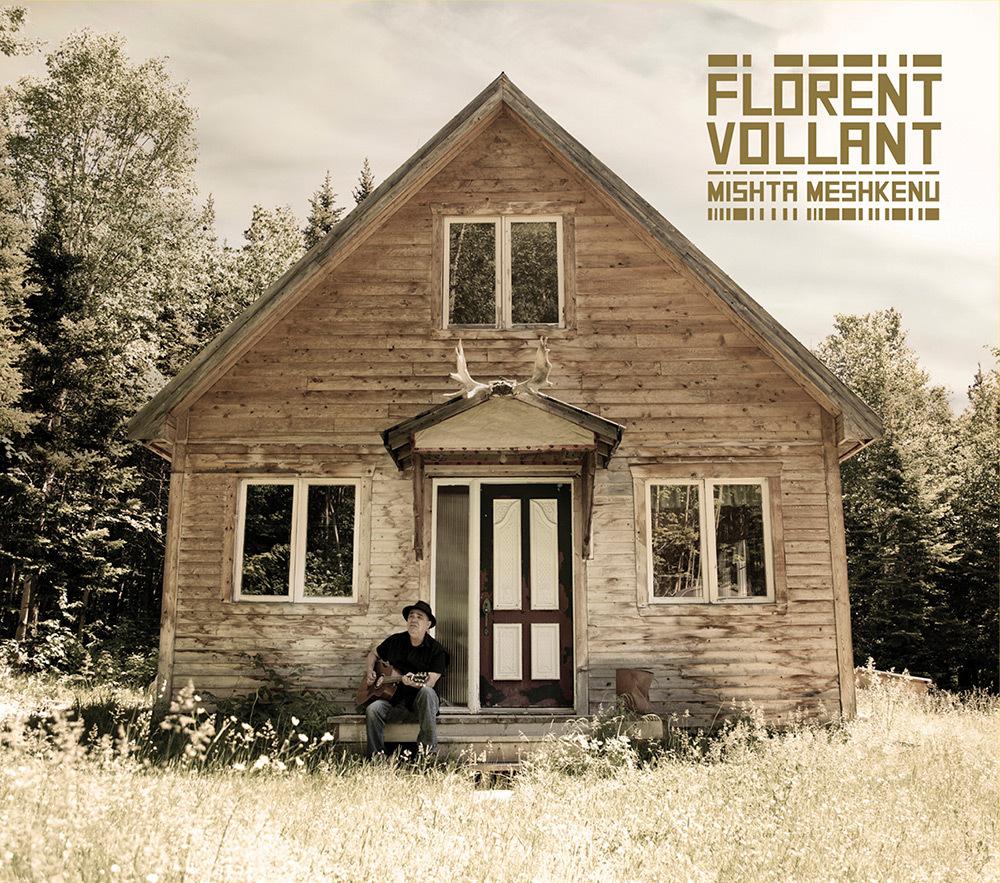 Florent Vollant - Mishta Meshkenu (2018)