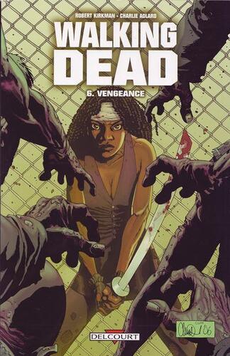 Vengeance de Robert Kirkman & Charlie Adlard - Walking dead, tome 06