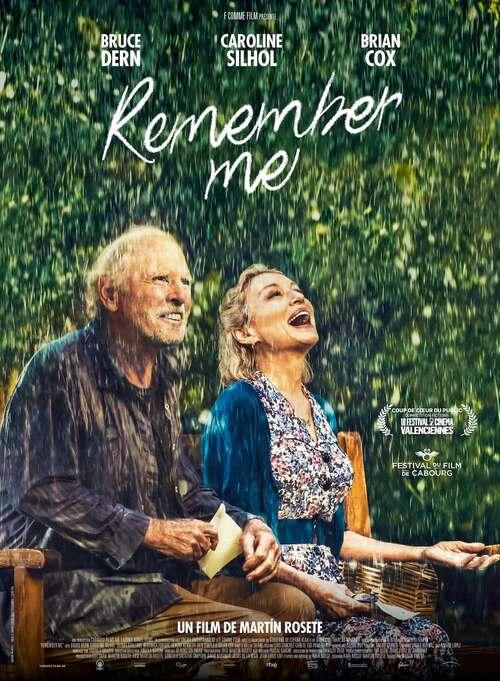 Découvrez l'affiche + la bande-annonce de REMEMBER ME avec Bruce Dern et Caroline Silhol : le 9 septembre 2020 au cinéma