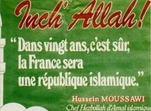 <<La France sera une république islamique dans 25 a 30 ans >>