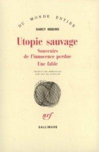 Utopie sauvage (Darcy RIBEIRO)