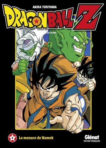 Dragon Ball Z - Film 04 La menace de Namek - Akira Toriyama