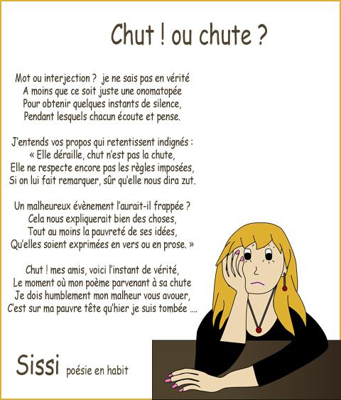 La poésie de Sissi : Chut ou chute ?!