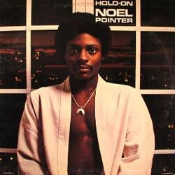 Noel Pointer - Hold On - Complete LP