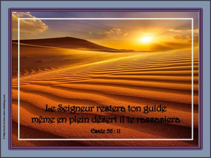 Le Seigneur restera ton guide - Esaïe 58 : 11