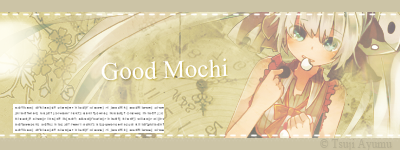Signature : Good Mochi