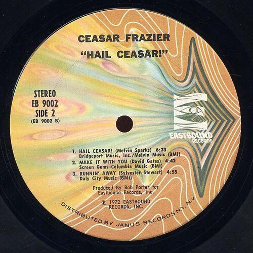 """Ceasar Frazier : Album """" Hail Ceasar ! """" Eastbound Records EB 9002 [ US ]"""