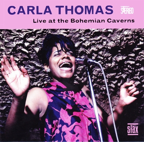 """Carla Thomas : CD """" Live At The Bohemian Caverns """" [ Unissued ] Stax Records STXCD-30328 [ US ]"""