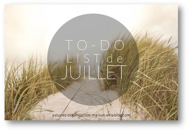 ✿ Ma to-do list du mois de Juillet.