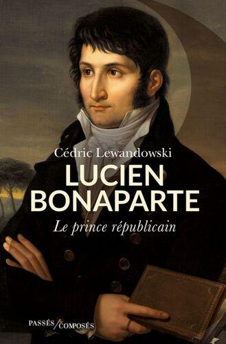 Lucien Bonaparte  -  Cédric Lewandowski