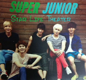 Star Life Theater (vostfr)