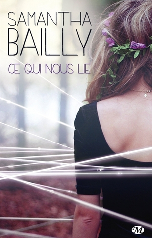 Ce qui nous by Samantha Bailly