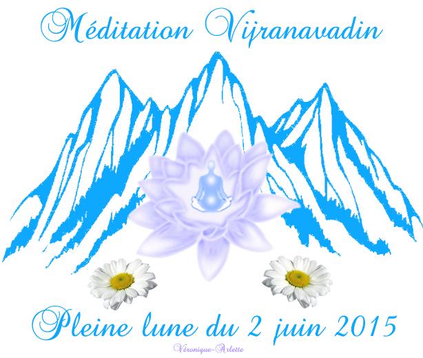Méditation Vijranavadin Mai 2015