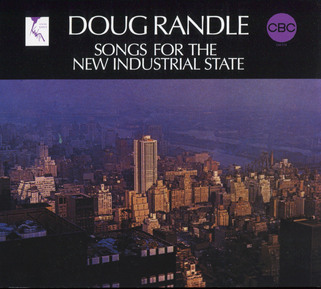 Chefs d'oeuvre oubliés # 38 : Doug Randle -  Songs For The New Industrial State (1970) (2009)