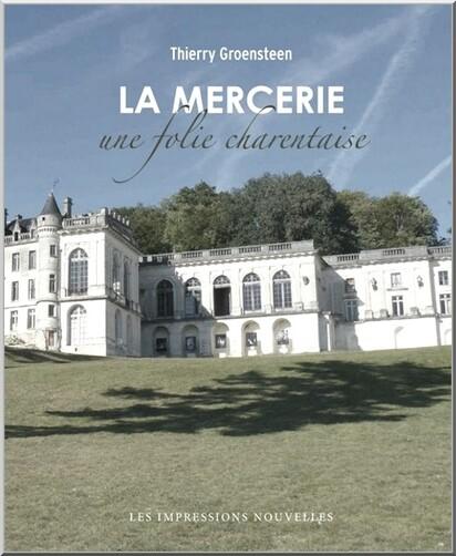 * Les escaliers d'or . Couverture du livre  La Mercerie , une folie Charentaise .